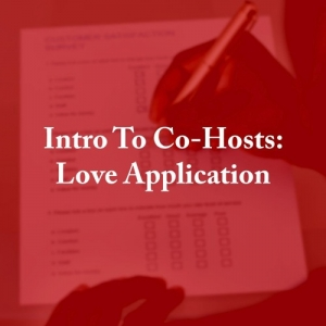 Love Application - Co-Host Introduction