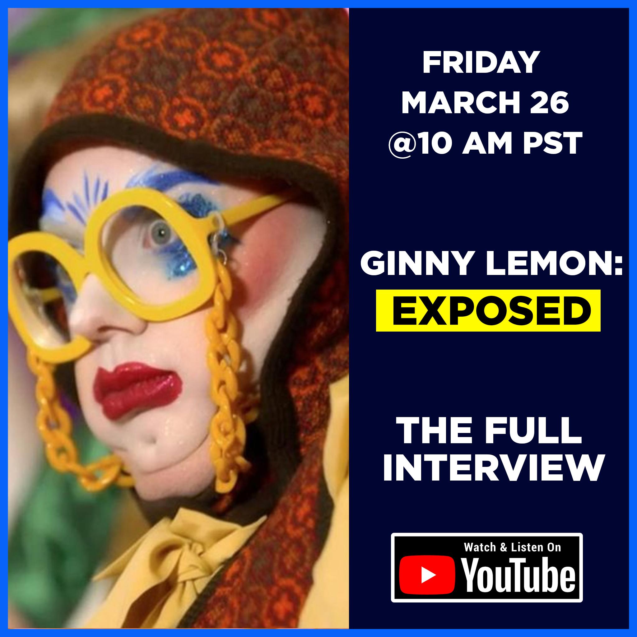S3E5 - Ginny Lemon: Exposed (The Full Interview)