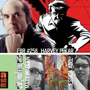 Fanboy Radio #258 - Sept. 2005 Indie Show w/ Harvey Pekar, Jessica Abel & Matt Madden
