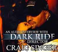 DVD Verdict 036 - DARK RIDE director Craig Singer