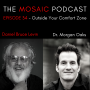 Artwork for Ep 034 The Magic Outside Your Comfort Zone with Dr. Morgan Oaks
