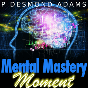 Ep. #1 – An Introduction to the Mental Mastery Moment Podcast