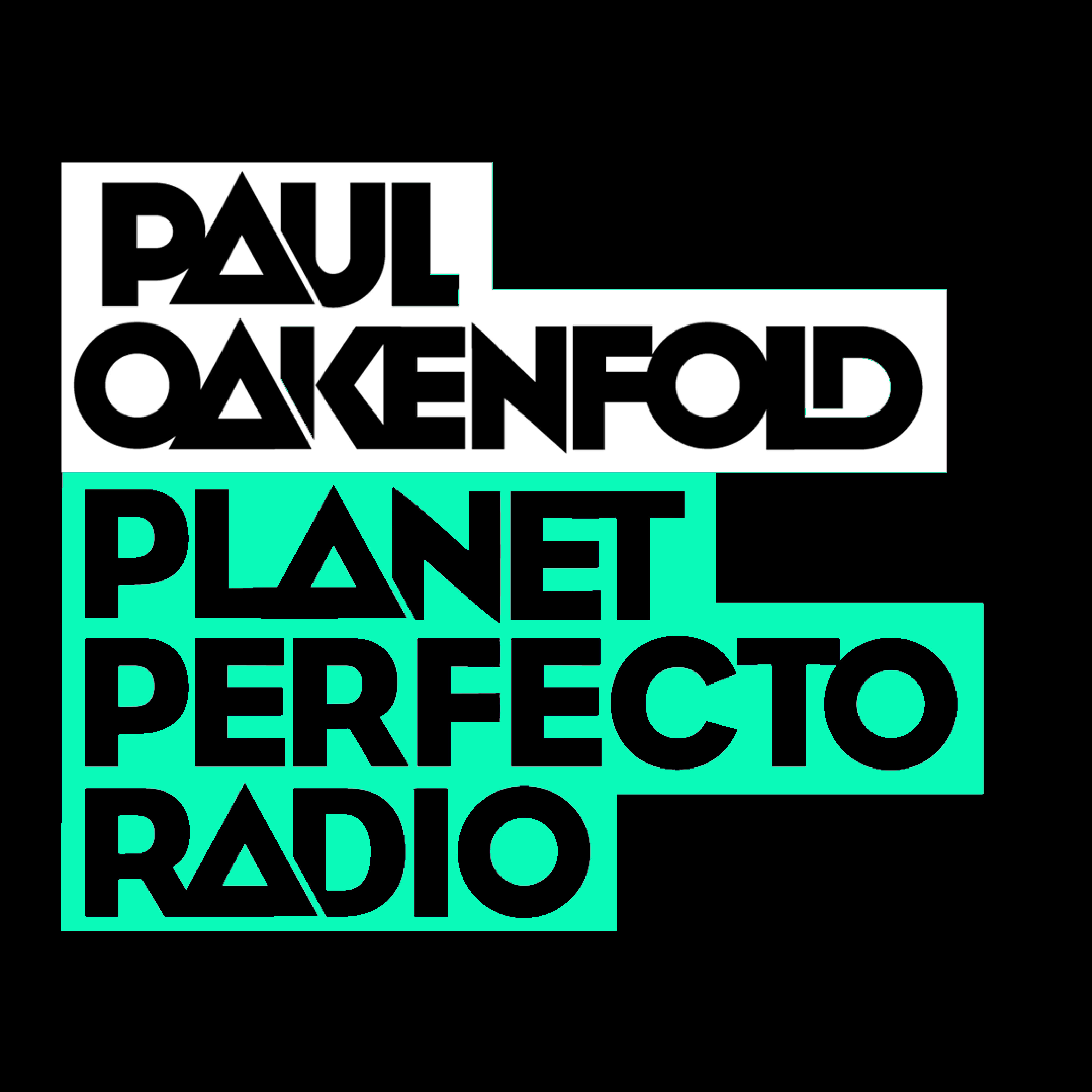Planet Perfecto Podcast 555 ft. Paul Oakenfold