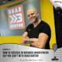 Artwork for #57: How to Succeed in Business When Others Say You Can't with Brad Burton