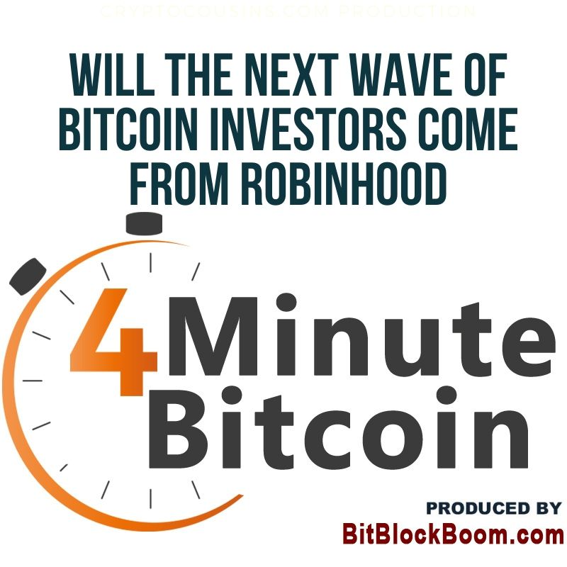Will The Next Wave Of Bitcoin Investors Come From Robinhood?
