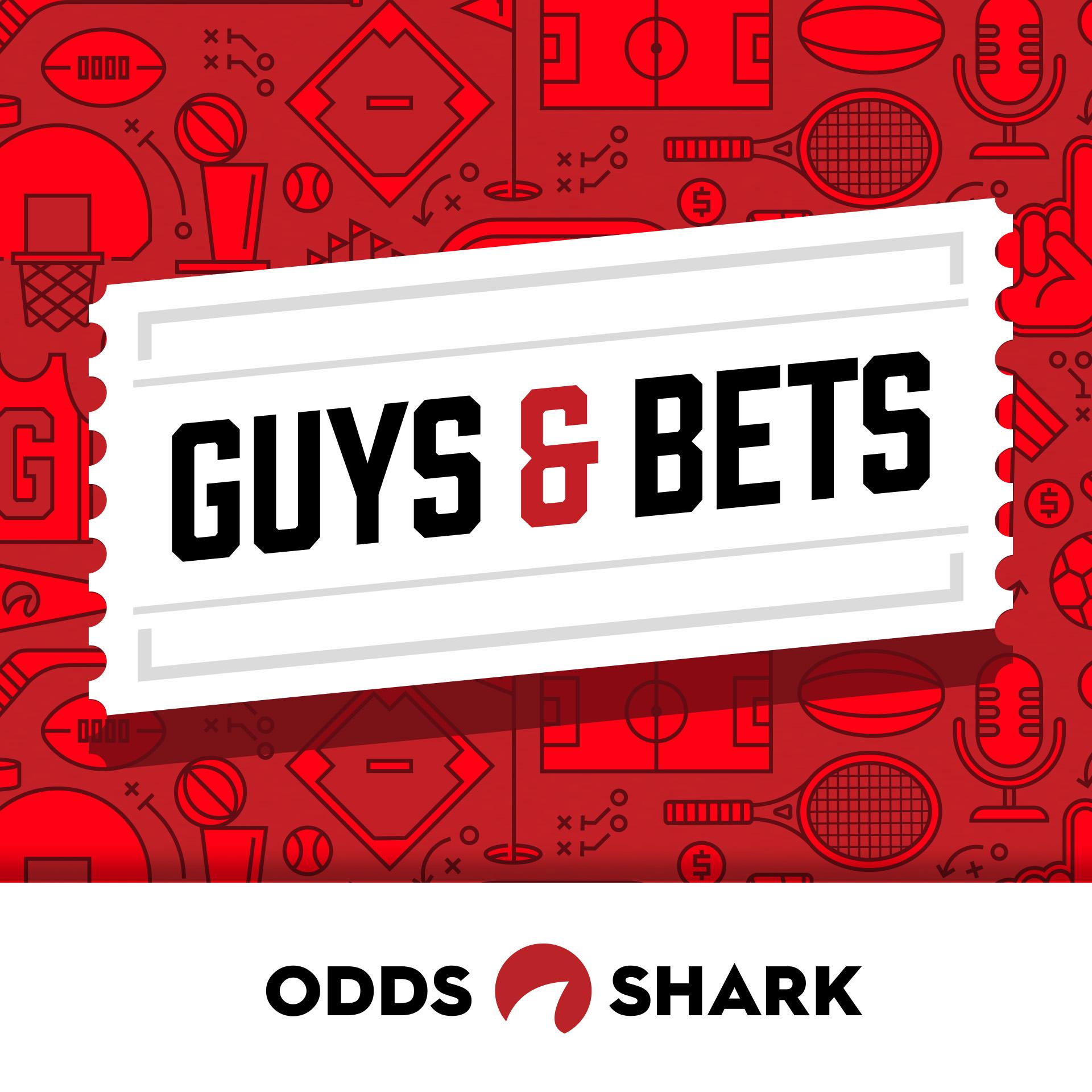 Guys & Bets Podcast: Presented by OddsShark show art