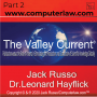 Artwork for The Valley Current ®: Dr. Leonard Hayflick on the Role of Publication versus the Role of Patents in Stimulating the Production and Distribution of Scientific Knowledge Globally - Part 2