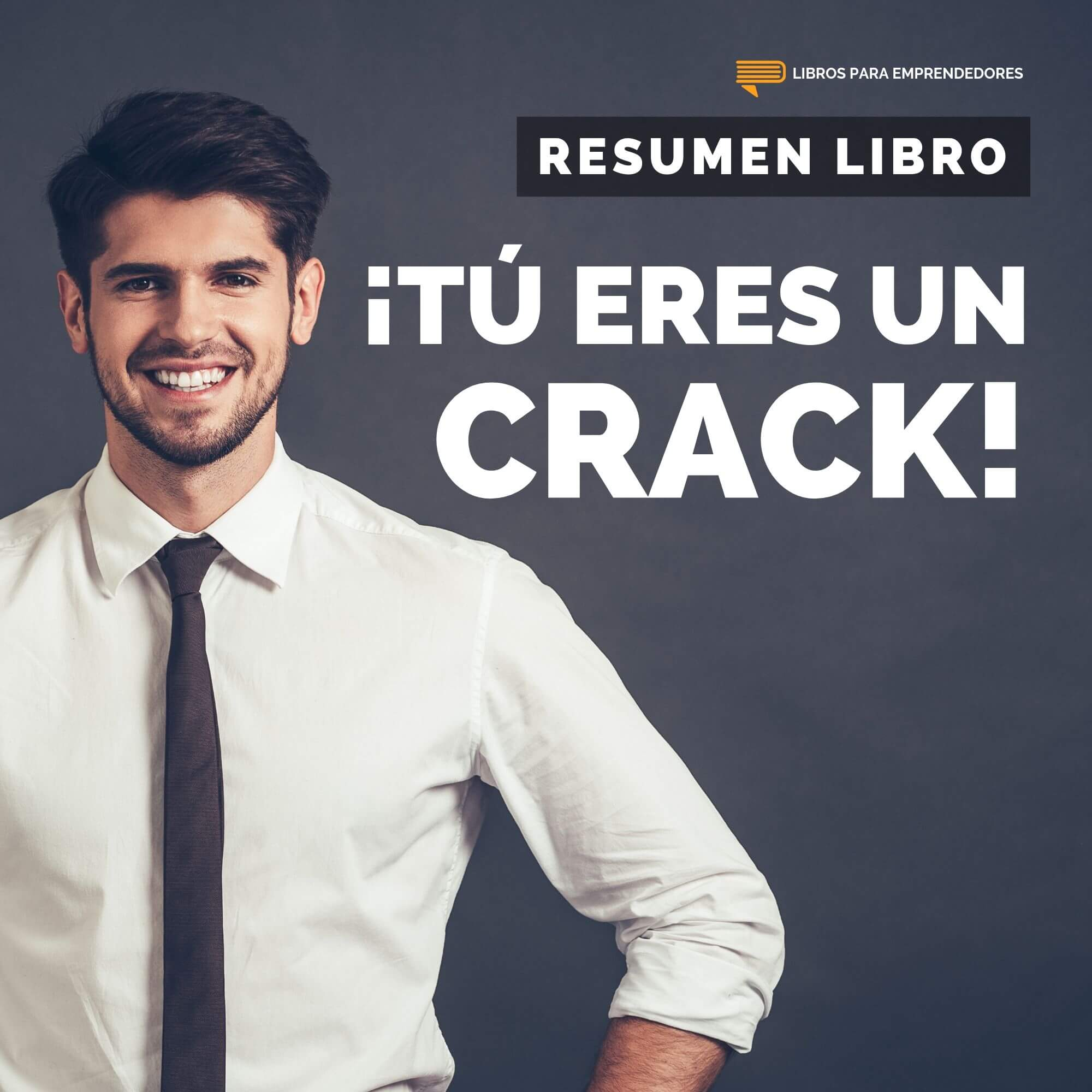 #118 ¡Tú Eres Un Crack!