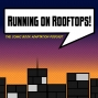 Artwork for Running on Rooftops: Year One (iZombie, Supergirl, The Flash, Arrow) - IROR #14
