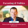 Artwork for Episode 12: Fathers in the Workplace and Gender Equality with Josh Levs