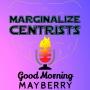 Artwork for S1E6 - Marginalize Centrists