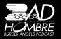 Artwork for Bad Hombre Show 27 Ernie McCray & Maria Nieto Senour Part 1