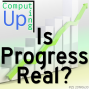 Artwork for Is Progress Real? - Computing Up Twenty-Fifth Conversation