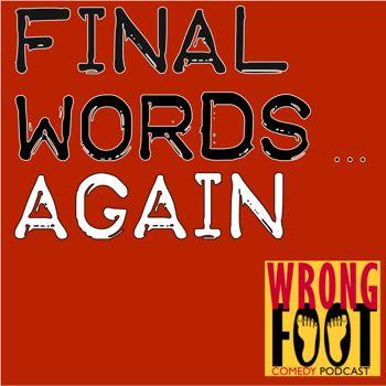 EP079--Final Words Again