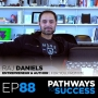 Artwork for 88: Mindset, Self-Awareness, Goal Setting - Raj Daniels - Author of For You, From Me