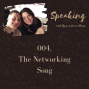 Artwork for 004. The Networking Song