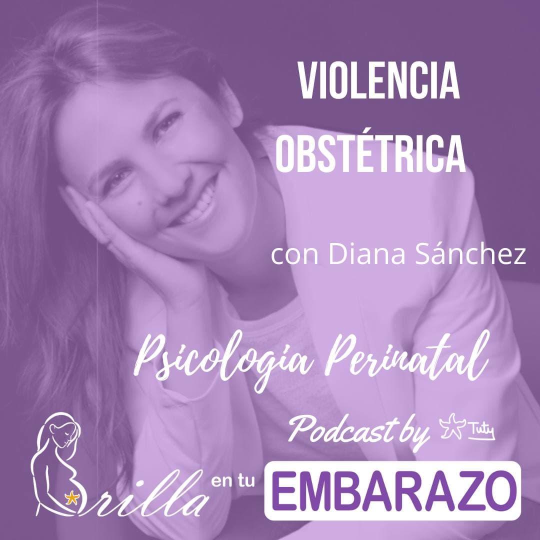 Violencia obstétrica - con Diana Sánchez