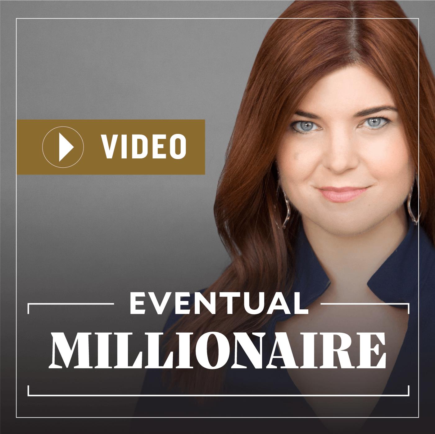 Eventual Millionaire - Millionaire Video Case Studies show art