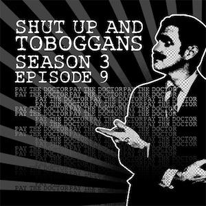 Season Three: Episode Nine