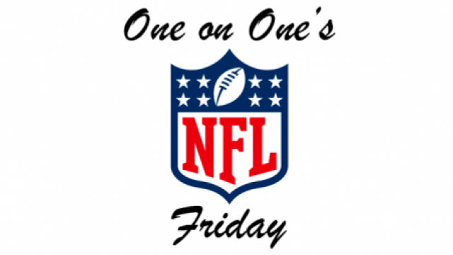 One on One's NFL Friday Week 9