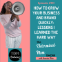 """Artwork for #101: The """"Secret"""" to Growing Your Business and Brand Quickly"""