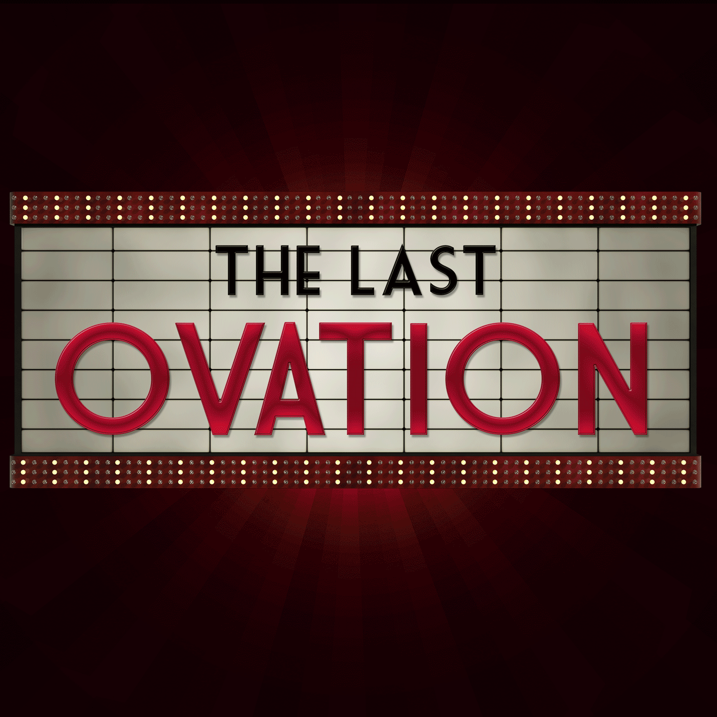 The Last Ovation Podcast