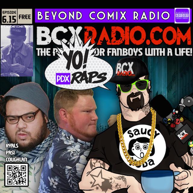 BCXradio 6.15 Yo! PDX Raps