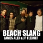 Artwork for 108 - Beach Slang - James Alex & JP Flexner