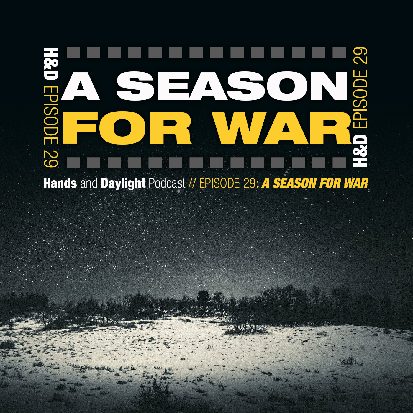 E29: A SEASON FOR WAR