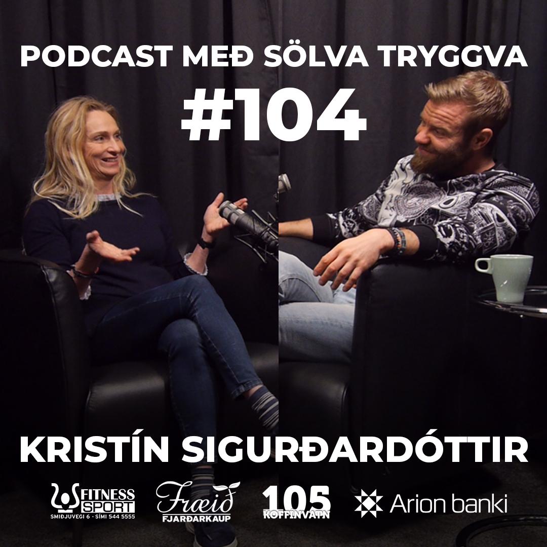 #104 Kristín Sigurðardóttir með Sölva Tryggva