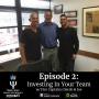 Artwork for Episode 2: Investing In Your Team w/ Fire Captains Derek and Joe