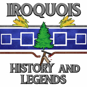 Iroquois History and Legends