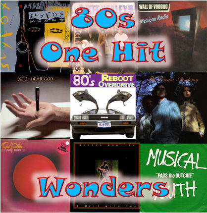 One Hit music wonders of the 80s  - 80's Reboot Overdrive