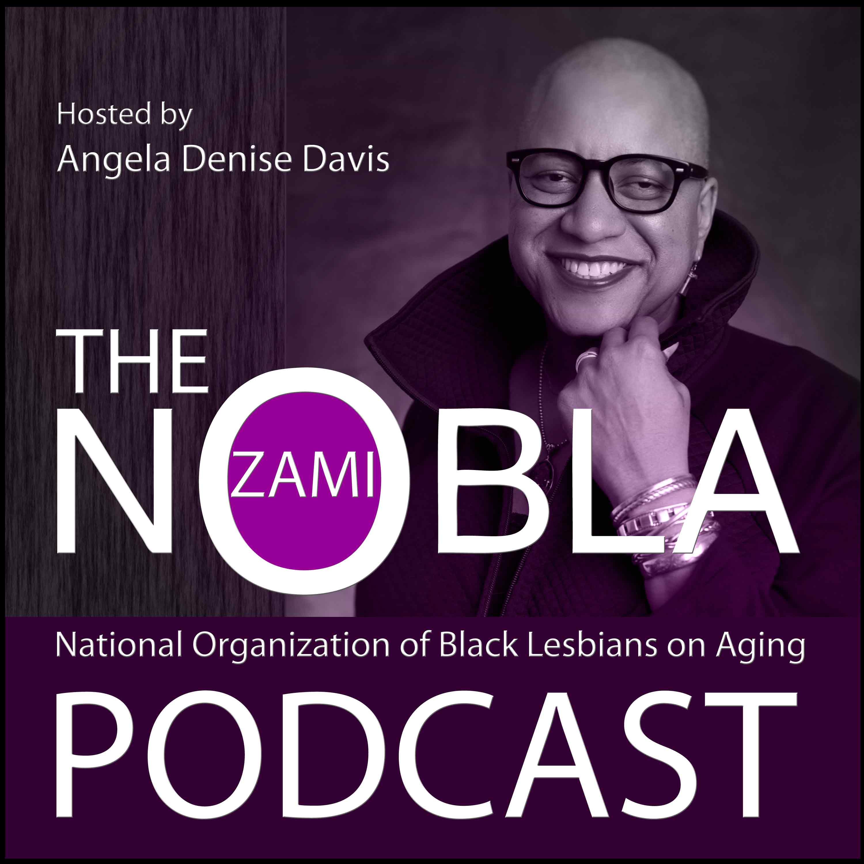 The ZAMI NOBLA Podcast show art