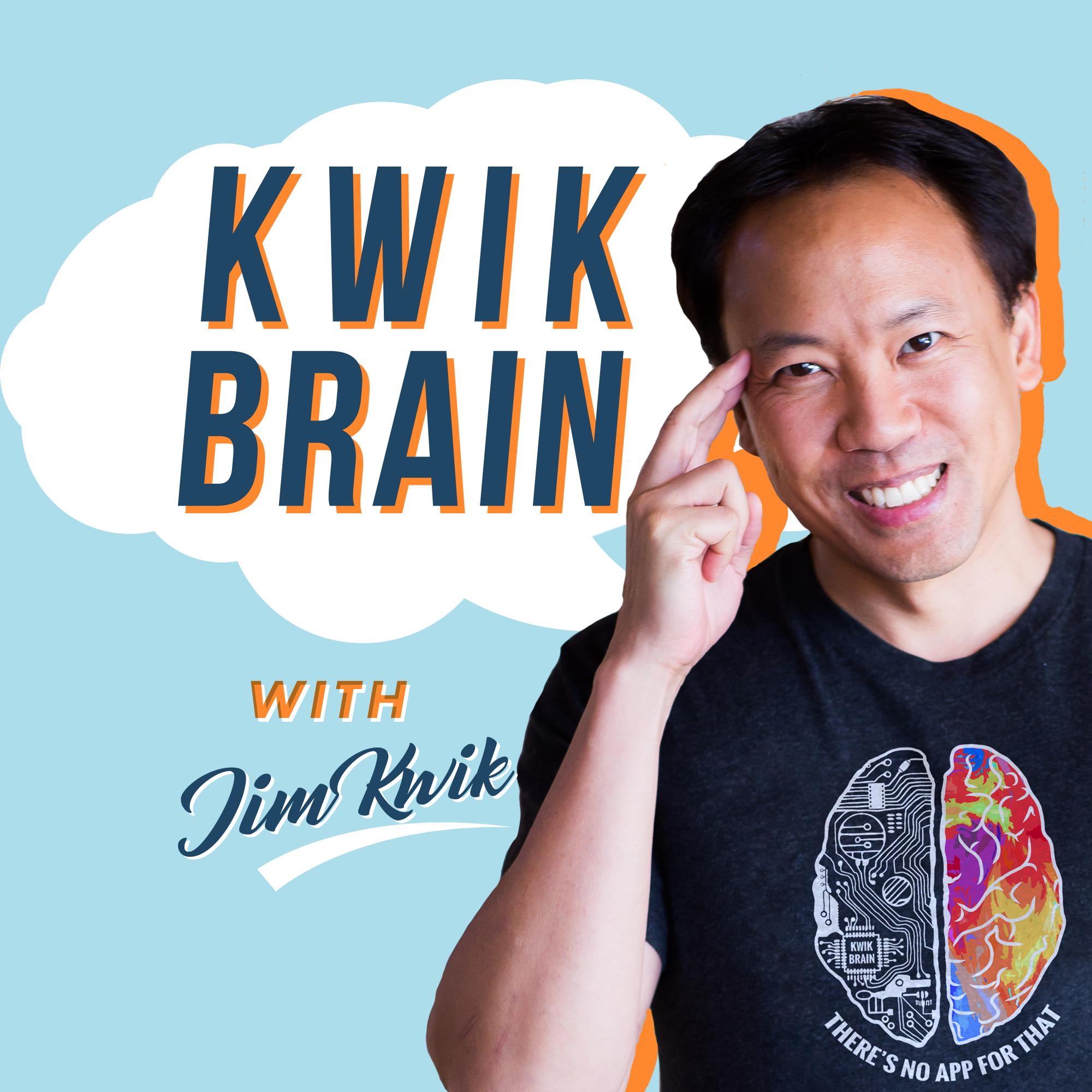 Kwik Brain with Jim Kwik show art