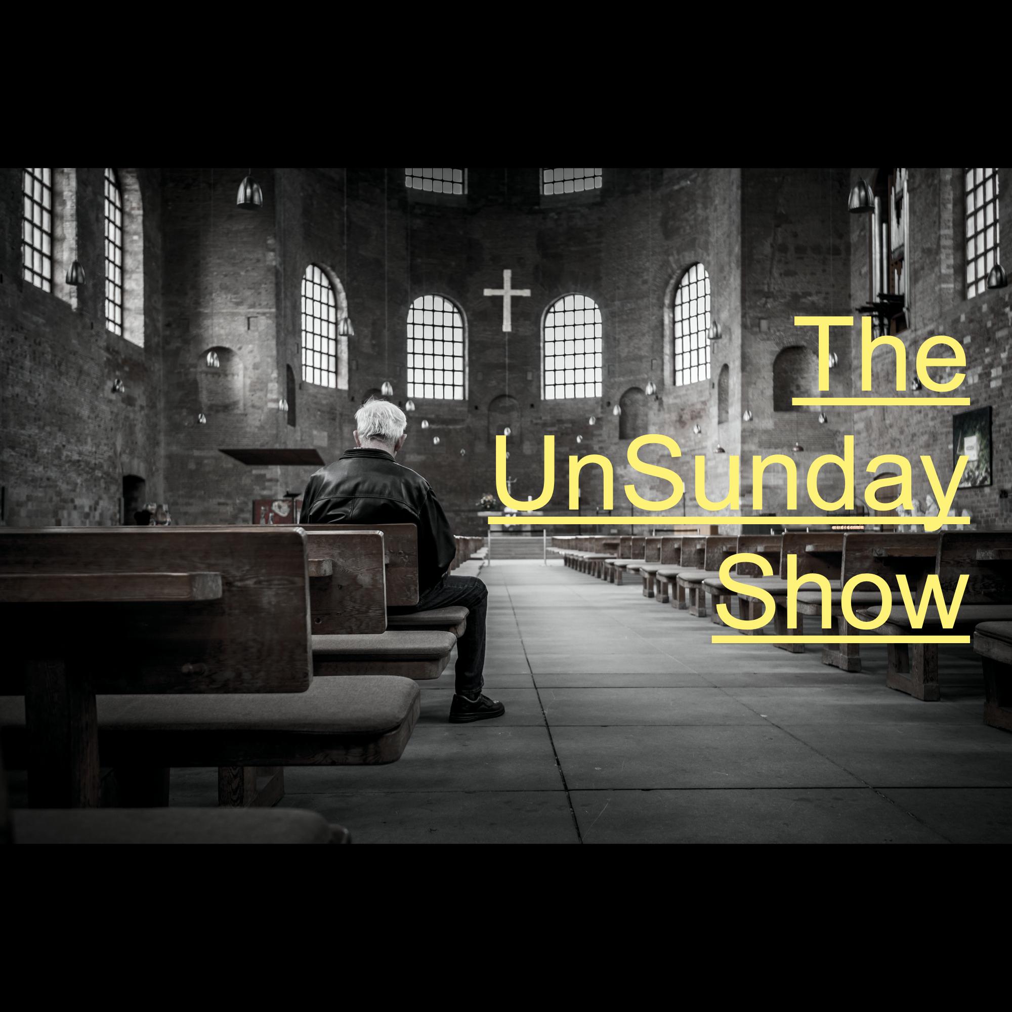 The UnSunday Show show art