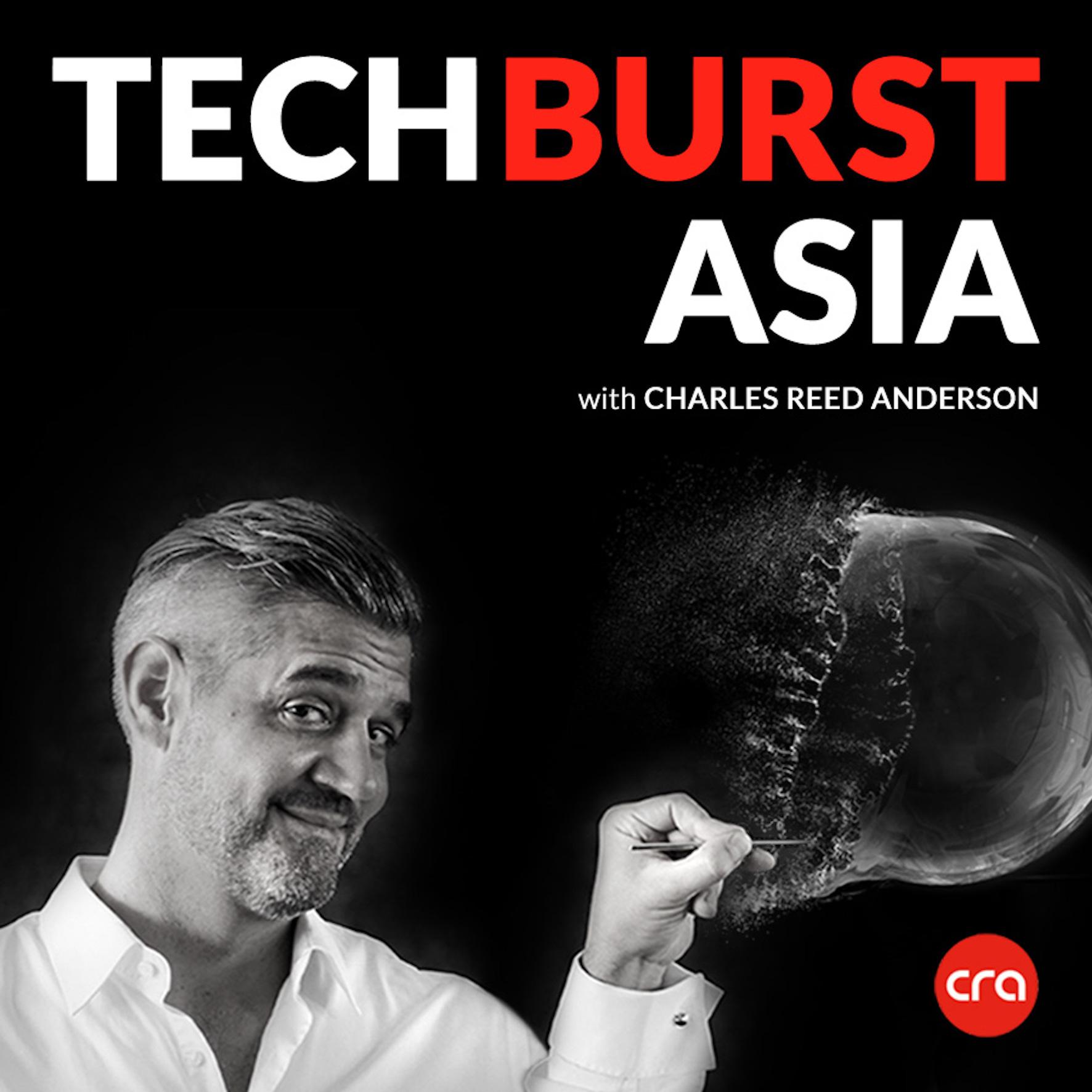 TechBurst Asia Podcast