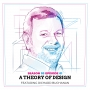 Artwork for A Theory of Design