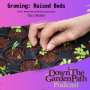 Artwork for Growing: Raised Beds