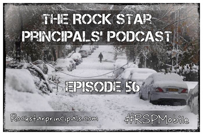 Episode 56: The Rock Star Principals' Podcast