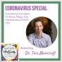 Artwork for Ep. 85 Everything You Need To Know About The Coronavirus (COVID-19)! - with Dr. Tom Moorcroft