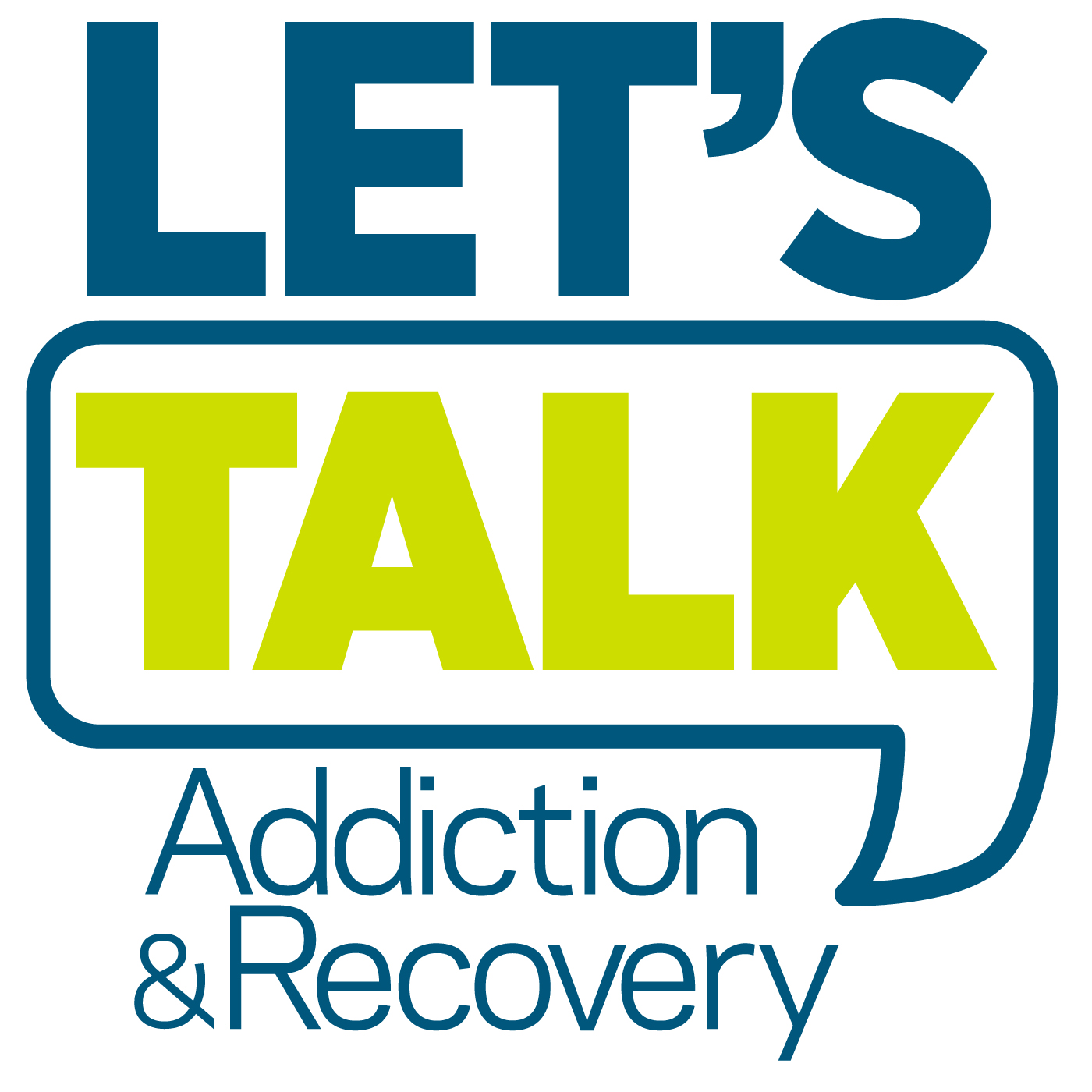 Let's Talk Addiction & Recovery show art