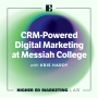 Artwork for CRM-Powered Digital Marketing at Messiah College