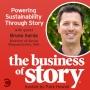 Artwork for #13: Powering Sustainability Through Story with Bruno Sarda