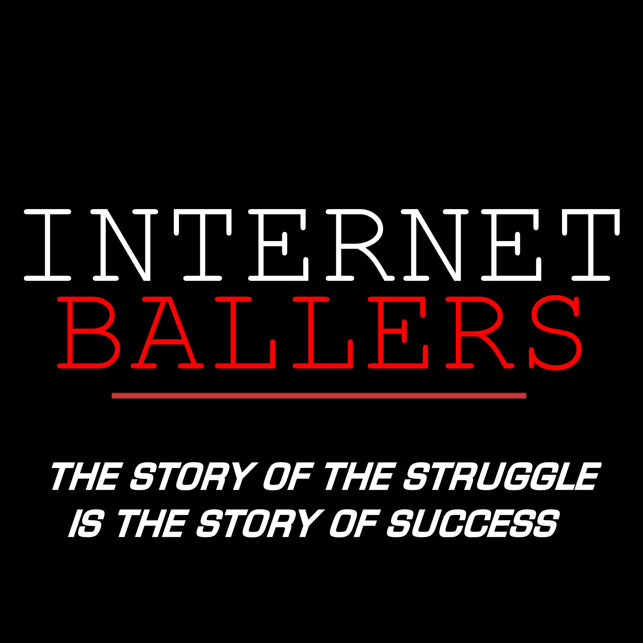 Internet Ballers with Michael Pasha