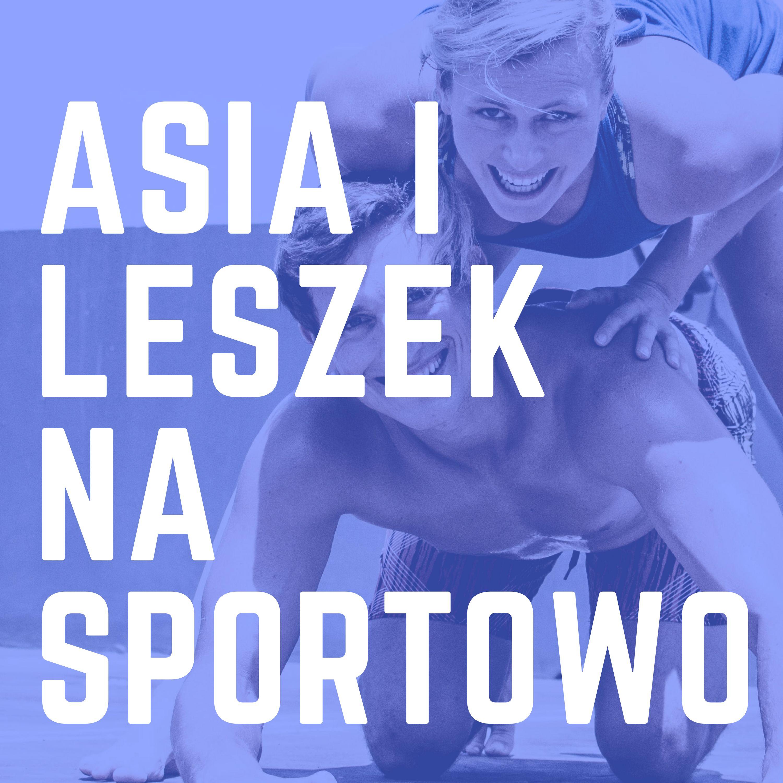 Asia i Leszek Na Sportowo I Polski Podcast show art