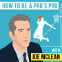 Artwork for Joe McLean – How to be a Pro's Pro - [Invest Like the Best, EP.143]