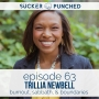 Artwork for Ep. 63 - Trillia Newbell; Burnout, Sabbath, & Boundaries