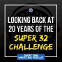 Artwork for Looking back at 20 years of the Super 32