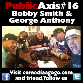 Public Axis #16: Bobby Smith & George Anthony